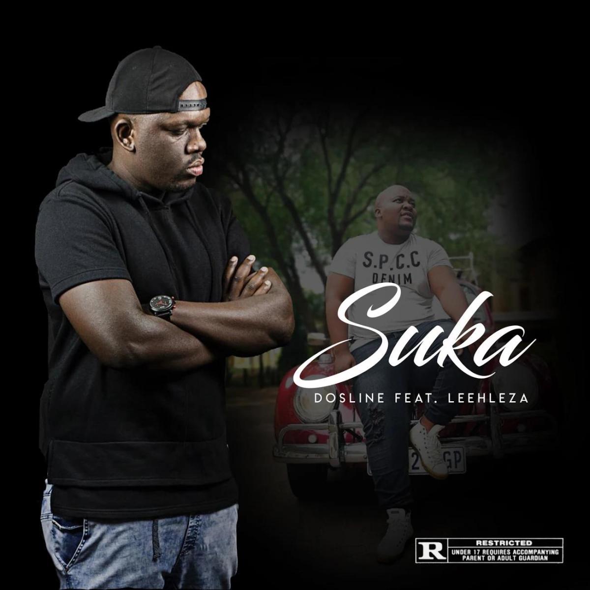 Dosline - Suka (feat. Leehleza)
