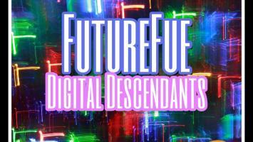 FutureFue - Digital Descendants