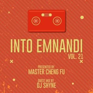Master Cheng Fu - Into Emnandi Vol 21 Mix