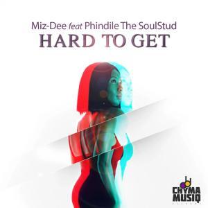 Miz-dee, Phindile The SoulStud - Hard to Get