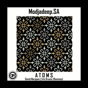 Modjadeep.SA - Atoms EP, house music download, sa afro house, new afro house music, AFROhousesongs, deep house 2019