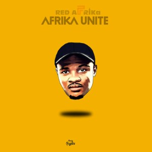 Red AFRIKa - Afrika Unite (Khulile Retake)
