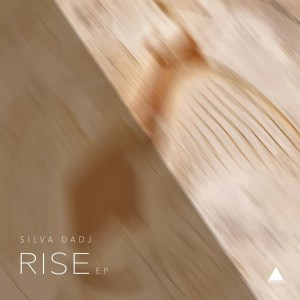Silva DaDj - Rise (Original Mix)