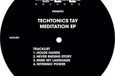 TechTonic Tay - Meditation EP