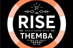 Themba - RISE Radio Show Vol. 37