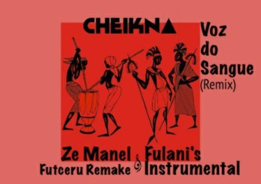 Cheikna - Voz Do Sangue (Futceru Remix)
