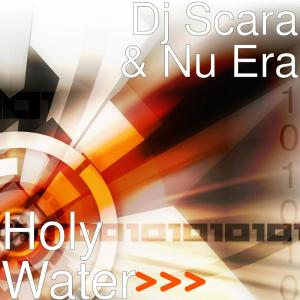 Dj Scara & Nu Era - Holy Water, gqom songs, new gqom music, gqom 2019, latest gqom music, afro house, durban gqom music, za music