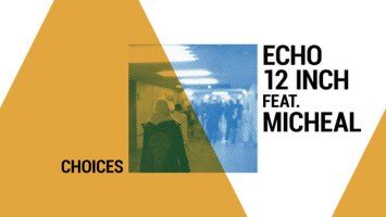 Echo12inch,Michael - Choices (Drummatic Mix), new afro house music, afrohouse songs, house music download, latest south africa afro house, afro deep sounds