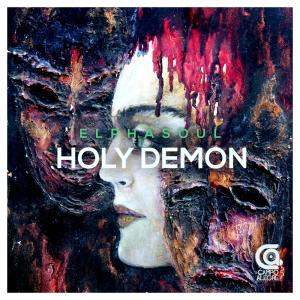 ElphaSoul - Holy Demon (Technified Darker Mix)