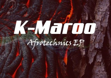 K-Maroo - Afrotechnics EP afro tech, afro house music download, afrotech, new afro house 2019