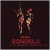 Miss Pru DJ - Sondela (feat. Blaq Diamond, Loyiso, LaSauce, Lisa, Cici)