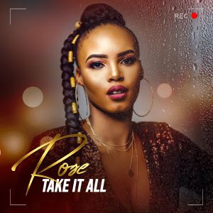 Rose ft. Prince Kaybee - Take It All, new afro house music, latest south african music, sa music, latest afro house, afrohouse songs 2019, mp3 download, best afro house, house music download, za music