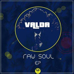 Valda - Raw Soul EP