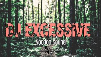 DJ Excessive - Voodoo Sound Live Mix Vol.1