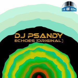DJ PSandy - Echoes (Original Mix)