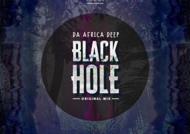 Da Africa Deep - Black Hole (Original Mix)