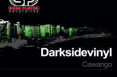 Darksidevinyl - Cawango (Original Mix)