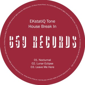 EKstatiQ Tone - House Break In EP