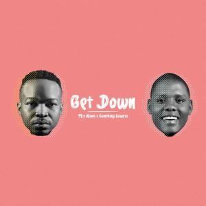Fka Mash & Samthing Soweto - Get Down
