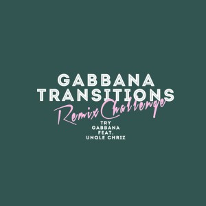 Gabbana feat. Unqle Chriz - Try (Soullab Remix), new deep house music, deep house 2019, house music download, afro deep , afro house 2019