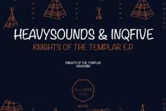 HeavySounDs & InQfive - Knights Of The Templar (Original Mix)