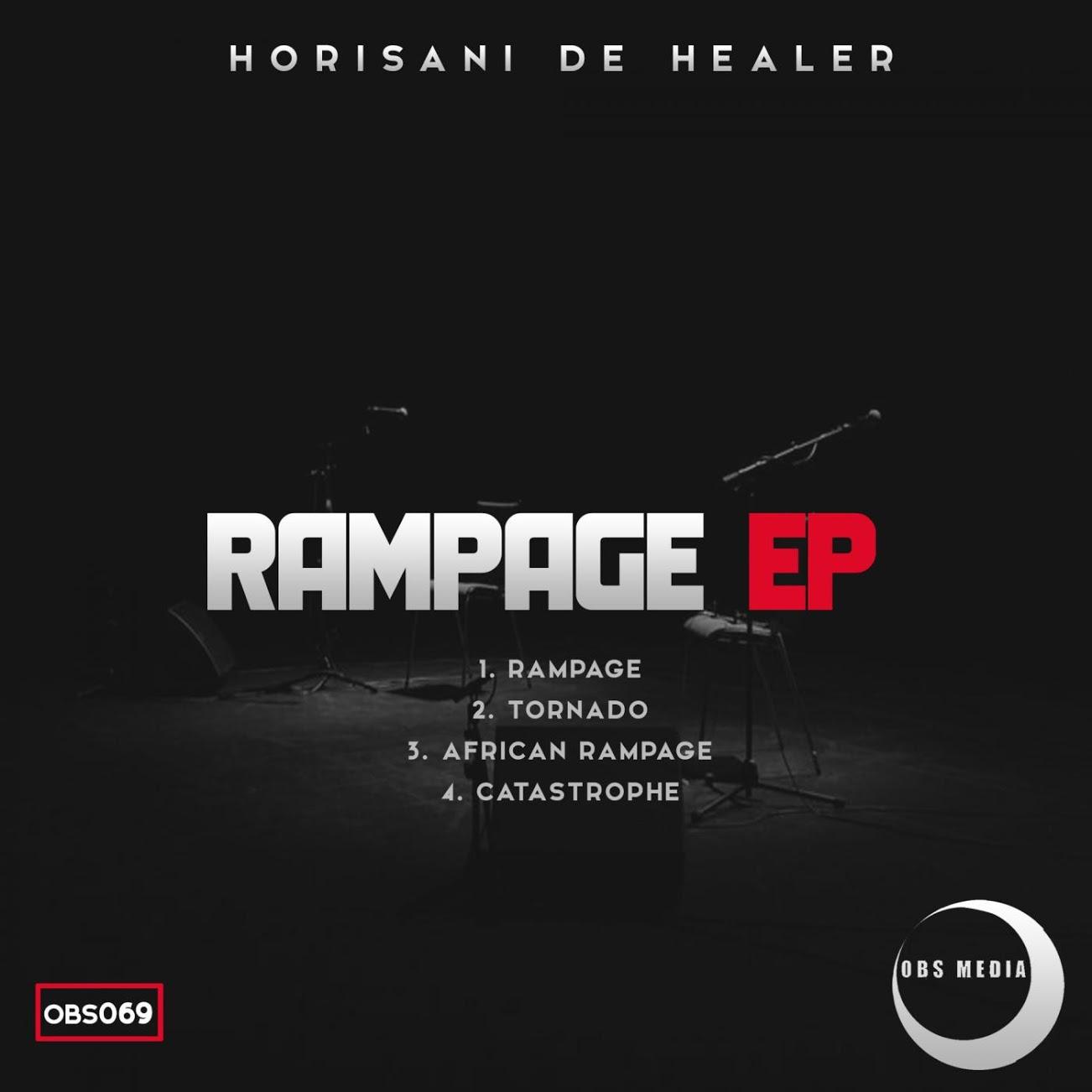 Horisani De Healer Rampage EP - EP:Horisani De Healer – Rampage