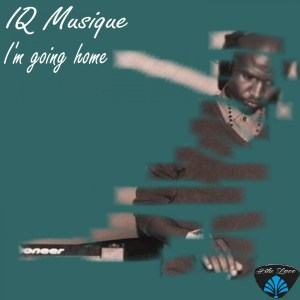 IQ Musique - I'm Going Home
