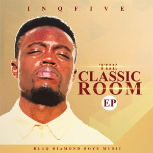 InQfive - The Classic Room EP, latest house music, afrotech, deep house tracks, house music download, club music, afro house music, new house music south africa, afro deep house, afro tech house music