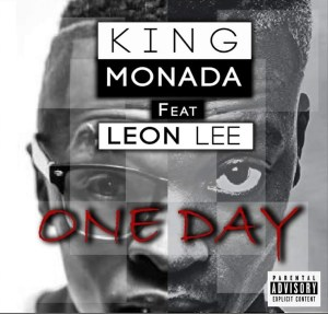 King Monada - One Day (feat. Leon Lee)