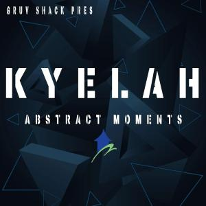Kyelah - Abstract Moments EP