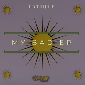 LaTique - My Bad EP