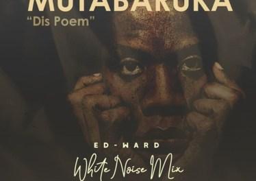 Mutabaruka - Dis Poem (Ed-Ward Remix), deep house sounds, deep tech house, deep house 2019 download mp3, deeptech, deephouse sounds, new sa music, latest south africa music