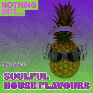 VA - Nothing But... Soulful House Flavours, Vol. 15