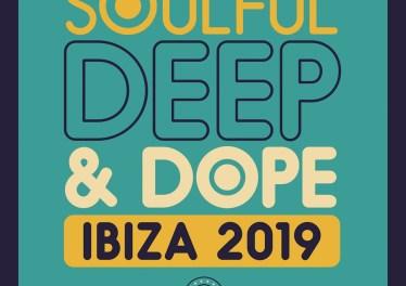 VA - Soulful Deep & Dope Ibiza 2019