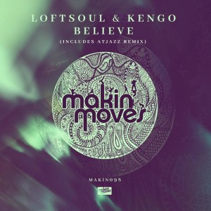 Loftsoul X Kengo, Nadine Caesar - Believe (Atjazz Galaxy Aart Remix), new soulful house music, soulful house 2019, afro soul, deep soulful