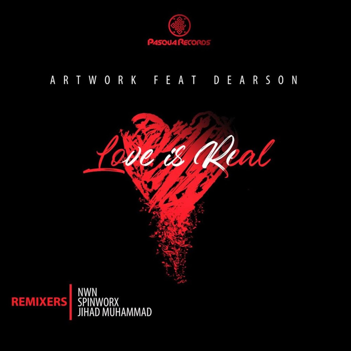 ATWORK Dearson Love Is Real Remixes - ATWORK Ft. Dearson – Love Is Real (Remixes)