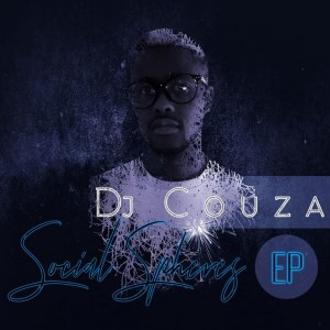 DJ Couza - Social Spheres EP, new soulful house music, soulful house 2019 download, latest soulful house music, sa music download, afro soul, deep soulful