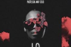 Dj Lesoul, Professor, Tzozo - Lo, new sa music, new afro house music, new gqom music, latest afro house songs, gqom 2019 download mp3, gqom songs, south african house music, afrohouse mp3, sa music