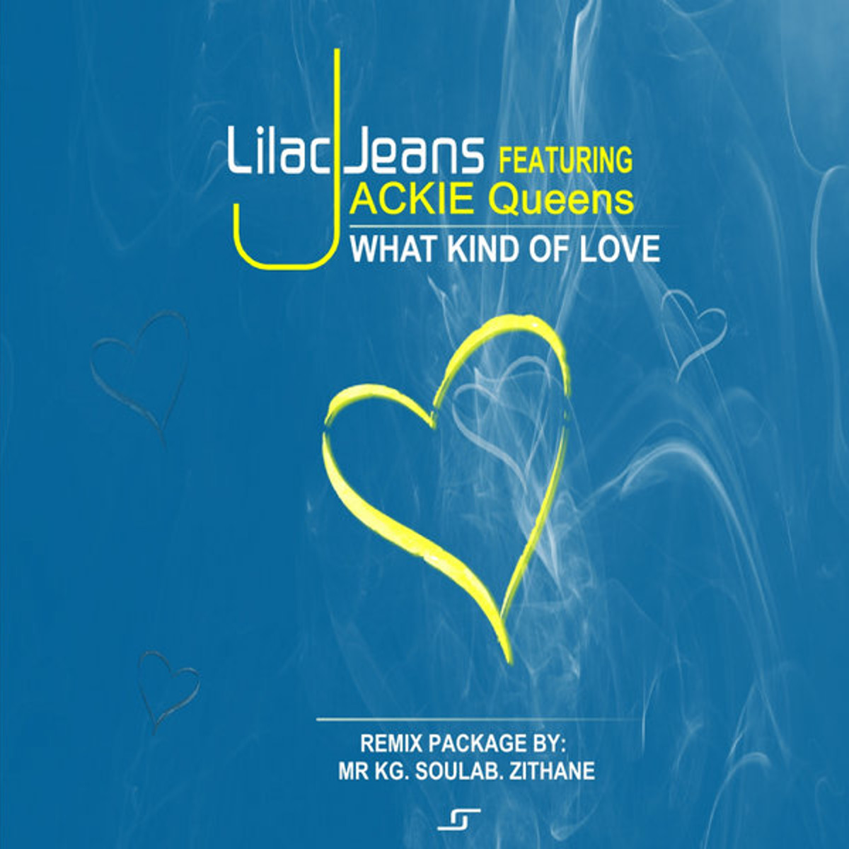 Lilac Jeans Jackie Queens What Kind Of Love Remix - Lilac Jeans Ft. Jackie Queens – What Kind Of Love (Remix Package)