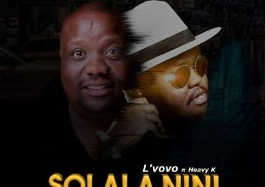 Lvovo ft. Heavy K - Solala Nini