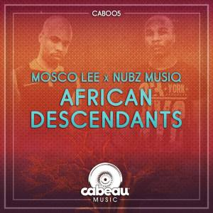 Mosco Lee, Nubz MusiQ - African Descendants