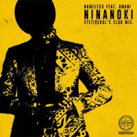 Nameless, Amani - Ninanoki (XtetiQsoul's Club Mix)