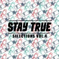 Stay True Selections Vol.4 Compiled By Kid Fonque
