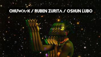Ruben Zurita, Chuwa-K - Oshun Lubo