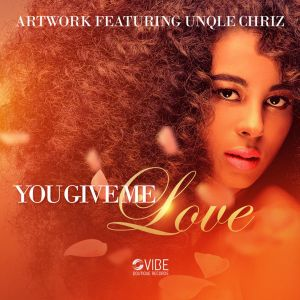 Artwork, Unqle Chriz - You Give Me Love , new house music, soulful house 2019, soulful house music download, latest sa music, south african house music, afro soulful, za music, deep house music download, deep soulful