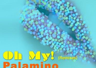 Palamino - Oh My! (FNX Omar Dub)