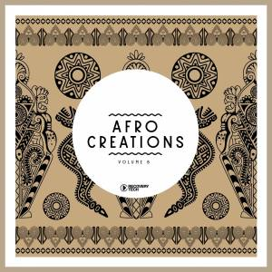 VA - Afro Creations, Vol. 8, latest house music, deep house tracks, house music download, club music, afro house music, afro tech, new house music south africa, afro deep house, tribal house music, best house music, african house music, south african deep house, latest south african house, new sa house music, funky house