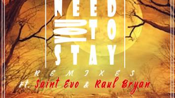 Thomas Chilume & Oneal James - Need You To Stay (Saint Evo Remix)