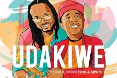 Brothers of Peace Ft. Kid X, Professor & Mpumi - Udakiwe (45 Mix)