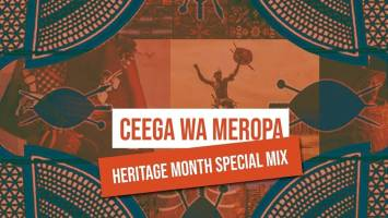Ceega Wa Meropa - Heritage Month Special Mix